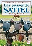 Der passende Sattel: Ihrem Pferd zuliebe!